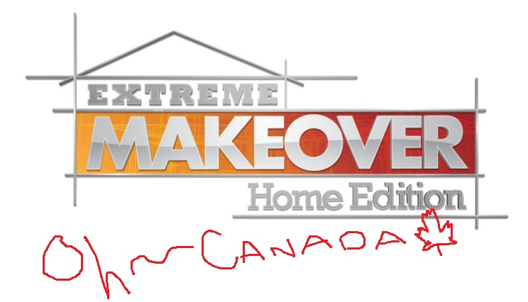 Welcome to EXTREME MAKEOVER: CANADIAN HOME EDITION  Xmas2011