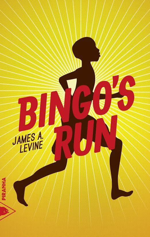 [Levine, James A.] Bingo's Run Cvt_bi10