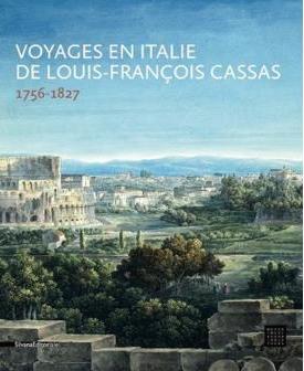 """Exposition """"Voyages en Italie"""" de Louis-François Cassas. Musée des Beaux-Arts de Tours 1540-112"""