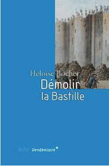 La prison forteresse de la Bastille et sa démolition - Page 3 Unknow10