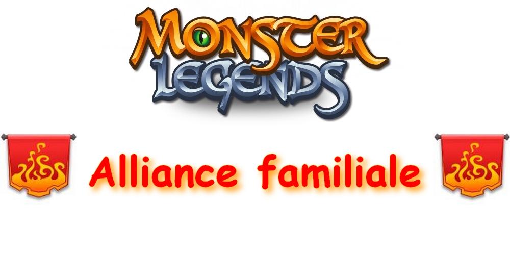 Alliance Familale - Monster Legend