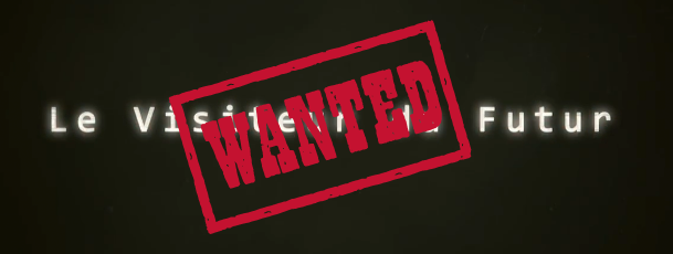 [Fan-JDR] Le Visiteur du Futur - Wanted  Vdf-wa10