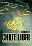 MUCHAMORE Robert - CHERUB - Tome 4 : Chute Libre Cher410