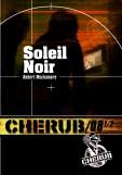 MUCHAMORE Robert - CHERUB - Tome 8 1/2 : Soleil Noir Cher8-10