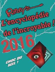 RIPLEY'S - L'encyclopédie de l'incroyable 2016 Ency10