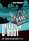 MUCHAMORE Robert - Henderson's Boys - Tome 4 : Opération U-Boot Hb410