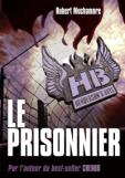 MUCHAMORE Robert - Henderson's Boys - Tome 5 : Le prisonnier Hb510