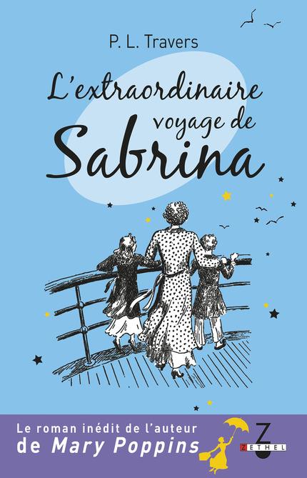 TRAVERS Pamela Lyndon - L'extraordinaire voyage de Sabrina Voyage10