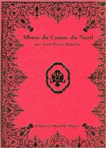 Le voyage en Europe du comte et de la comtesse du Nord : le tsarévitch Paul et son épouse. Comte_10