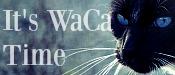 It's WaCa Time Wacati10