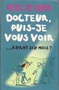 Docteur, puis-je vous voir... Avant six mois? _3510