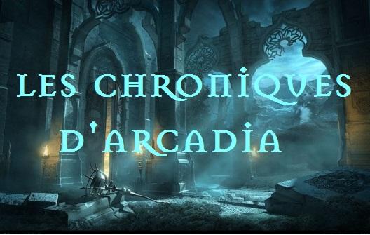Les Chroniques d'Arcadia