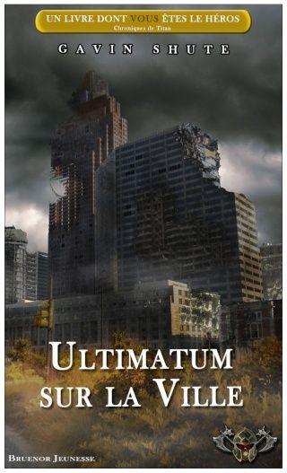 Chroniques de Titan / 7 - Ultimatum sur la Ville V5_ult12
