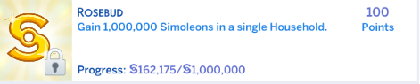 To Make A Sim-Illionaire - A Rosebud Challenge *UPDATE* - Page 2 Achiev10