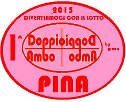 VINCITORI DOPPIO AMBO 2015 PINA, NANDO, SIMONA 1_prem10