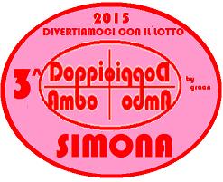 VINCITORI DOPPIO AMBO 2015 PINA, NANDO, SIMONA 3_prem10
