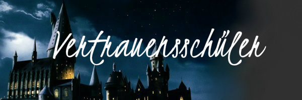 Vertrauensschüler & Quidditchteams  Vertr10