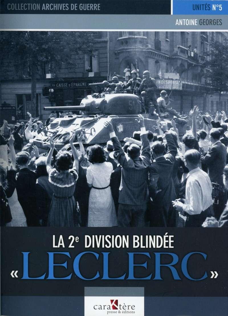 """La 2e Division Blindée """"LECLERC"""" de Antoine GEORGES La_2ed11"""
