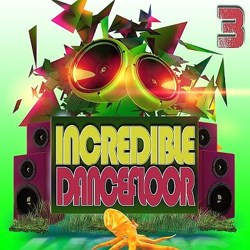 Incredible Dancefloor 3 (2016) 0tafps10