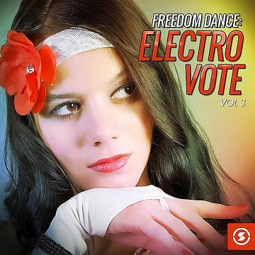 Freedom Dance: Electro Vote, Vol. 3 (2016) Lnoxrj10