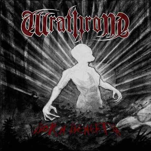 Wrathrone - Born Beneath (2016) 22040110