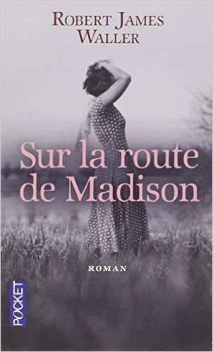 Sur la Route de Madison  de Robert James Waller 41xmy010