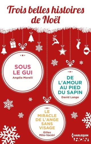 Trois belles histoires de Noël de Angéla Morelli, David Lange et Gilles Milo-Vacéri 81xwvc11