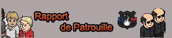 Rapport de Patrouille