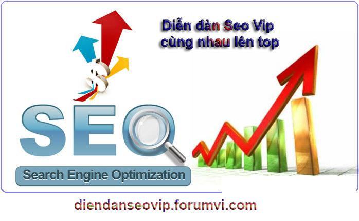 Diễn đàn Seo Vip cùng lên top và quảng cáo sản phẩm