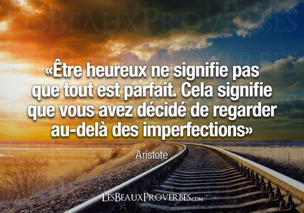 Citations que nous aimons - Page 5 Heureu10