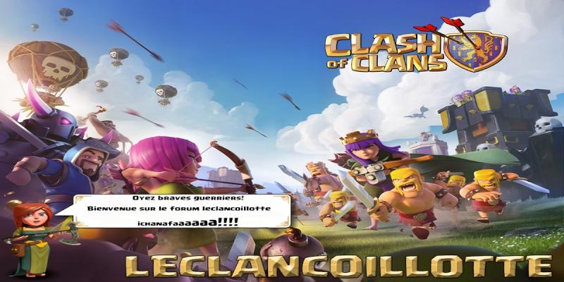 Forum Clash Of Clan LECLANCOILLOTTE