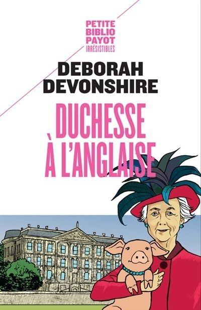 Deborah Devonshire, la dernière des soeurs Mitford.  - Page 2 Duches10