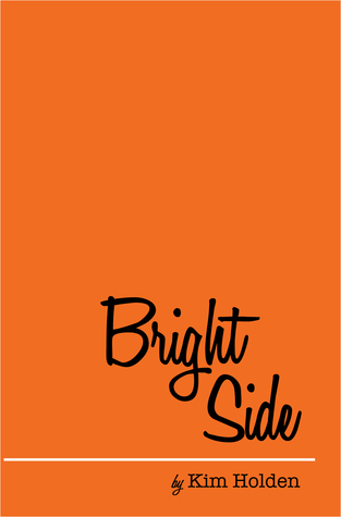 Bright side by Kim Holden 22669810