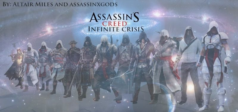 Assassin'S Creed Infinite Crisis