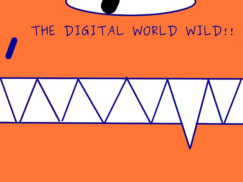 THE DIGITAL WORLD WILD  Tdww12