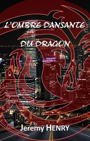 L'Ombre Dansante du Dragon de Jeremy Henry L_ombr10