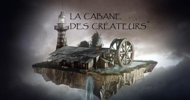 La Cabane des Créateurs