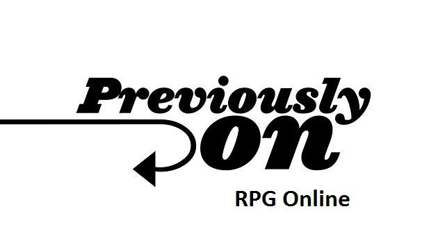 Previously on Rpg Online.... Összefoglaló az eddig történtekről 17741610