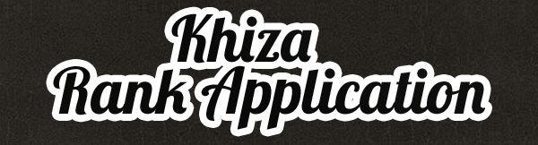 Khiza's Rank Application [ACCEPTED] Khiza_11
