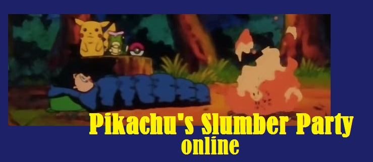 Pikachu's Slumber Party Online