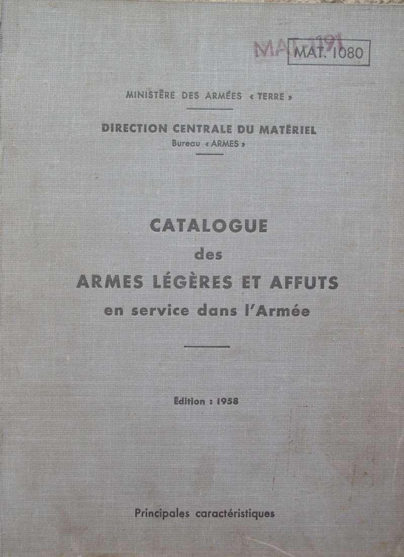 catalogue répertoire des armes légères et affuts en service dans l'armée française MAT 1191 143