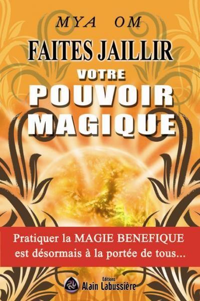 Mya Om : Faites jaillir votre pouvoir magique - The Un-Spell Book - Om10