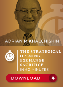 The strategical opening exchange sacrifice - Adrian Mikhalchishin Bp_78310