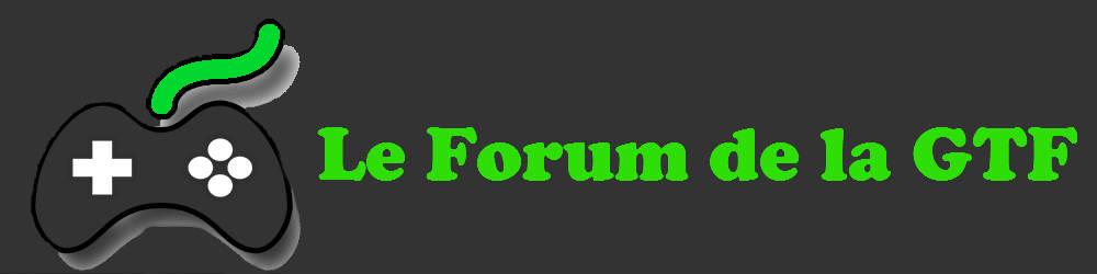 Le Forum de la GTF