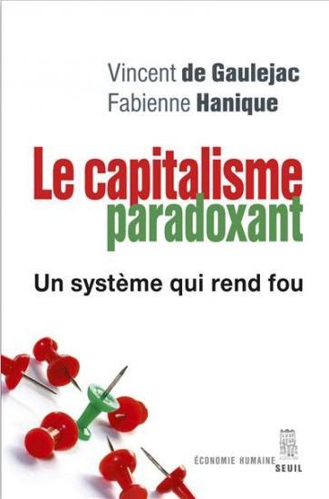 [livre] Le Capitalisme paradoxant, un système qui rend fou Scree191