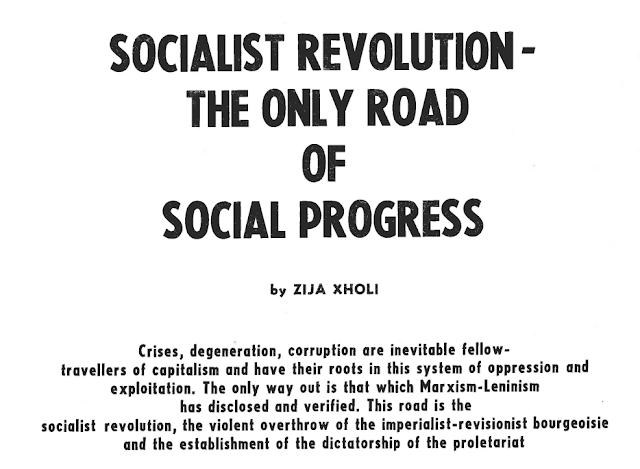 La revolución socialista: El único camino del progreso social; Zija Xholi, 1977 12331210