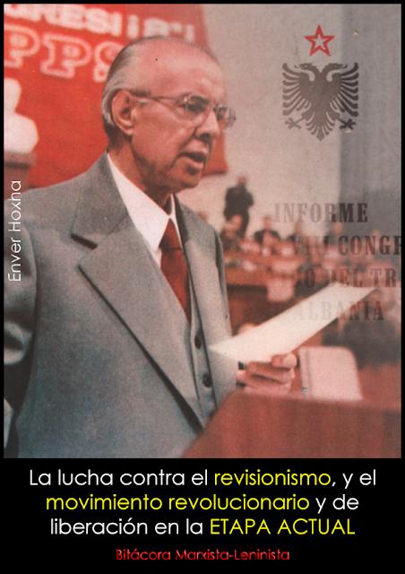 La lucha contra el revisionismo, y el movimiento revolucionario y de liberación en la etapa actual; Enver Hoxha, 1981 Enver_10