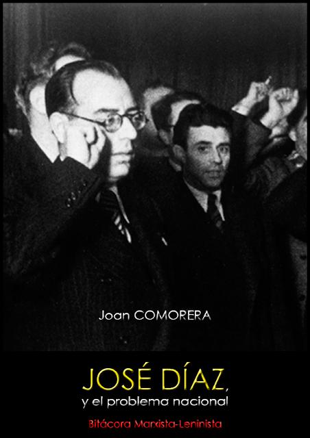 José Díaz y el problema nacional; Joan Comorera, 1942 Joszo210