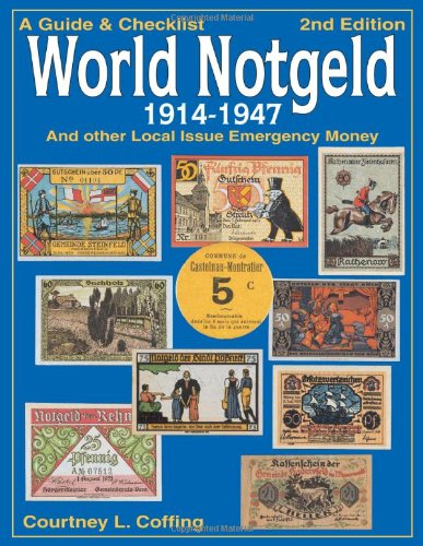 Busco: World Notgeld, 1914-1947: A Guide & Checklist and Other Local Issue Emergency Money 61ppnn10