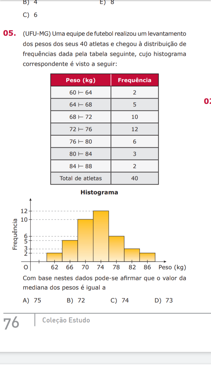 estatistica; mediana Screen24